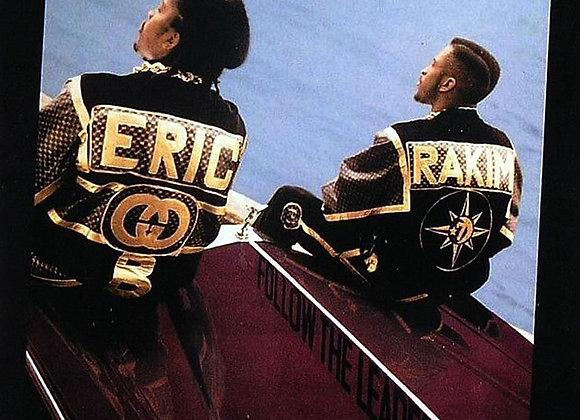 Eric B & Rakim - Follow The Leader