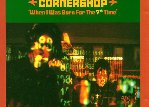 Cornershop – When I Was Born For The 7th Time