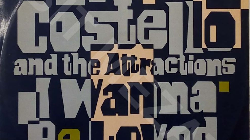 Elvis Costello And The Attractions ‎– I Wanna Be Loved