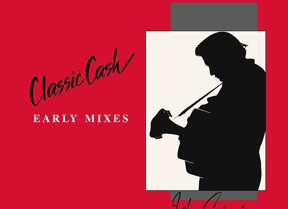 Johnny Cash - Classic Cash - Early Mixes