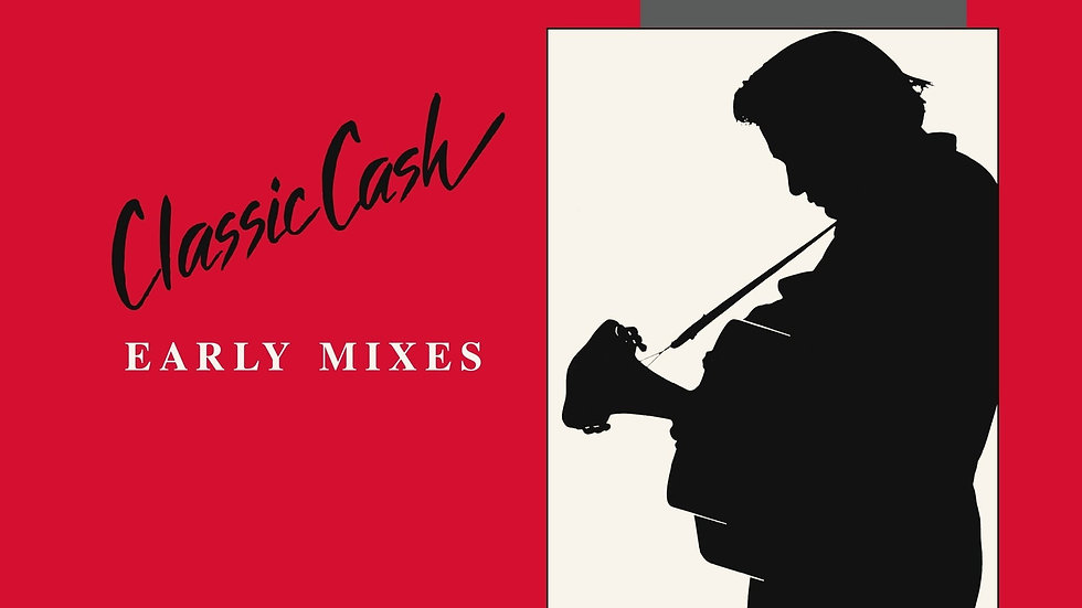 Johnny Cash - Classic Cash - Early Mixes