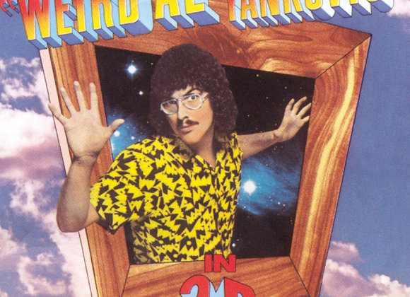 """Weird Al"" Yankovic – In 3-D"