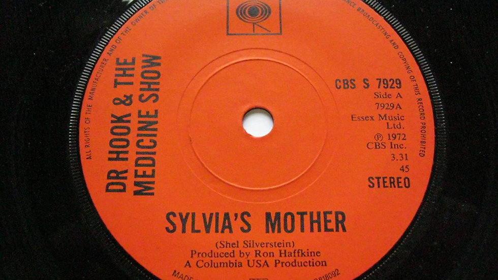 Dr. Hook And The Medicine Show* ‎– Sylvia's Mother