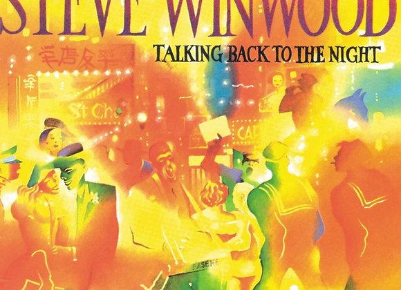 Steve Winwood – Talking Back To The Night