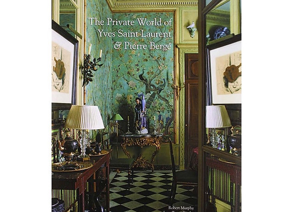 The Private World of Yves Saint-Laurent & Pierre Berge