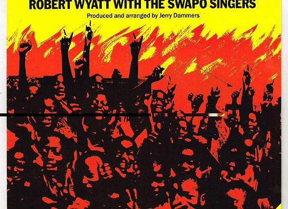 Robert Wyatt With The Swapo Singers – The Wind Of Change cw Namibia