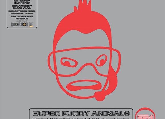 SUPER FURRY ANIMALS  - Ice Hockey Hair EP - DD/RSD