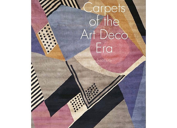 Susan Day - Carpets of the Art Deco Era