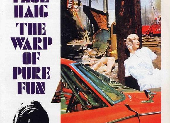 Paul Haig – The Warp Of Pure Fun