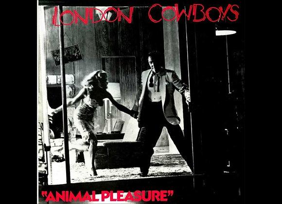 London Cowboys – Animal Pleasure