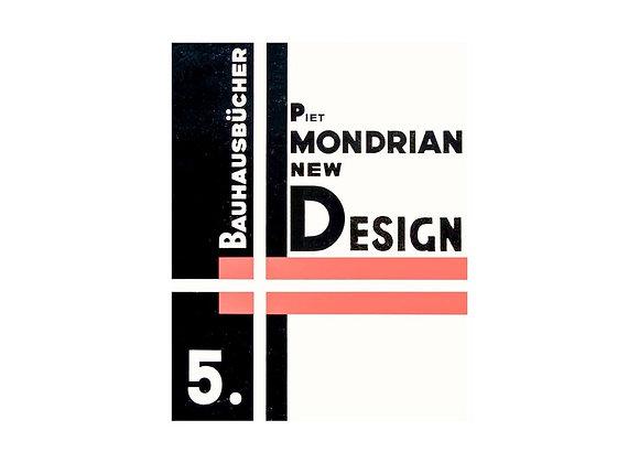 Piet Mondrian New Design (Bauhausbucher 5, 1925)
