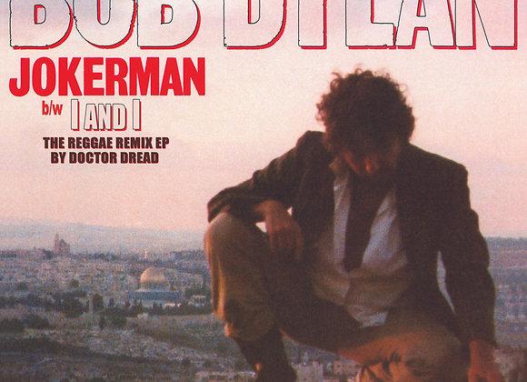 Bob Dylan - Jokerman / I And I Remixes