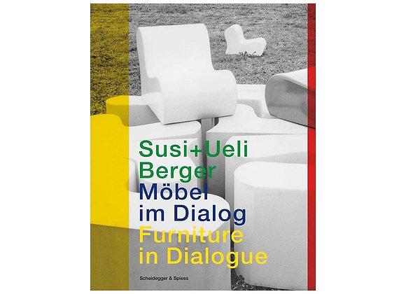 Susi & Ueli Berger - Furniture in Dialogue