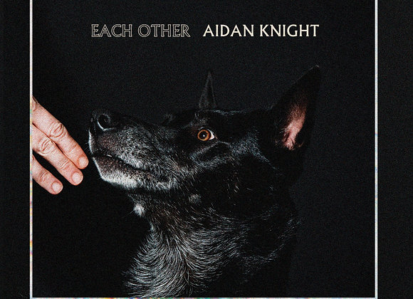 Aidan Knight – Each Other