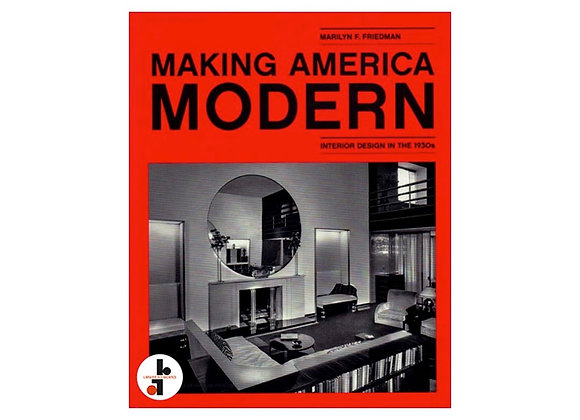 Marilyn Friedman - Making America Modern