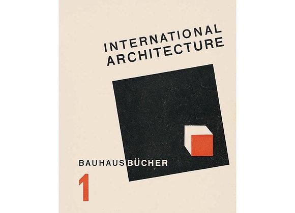 Walther Gropius International Architecture (Bauhausbucher 1, 1925)