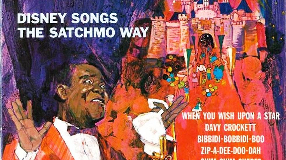 Louis Armstong - Disney Songs The Satchmo Way