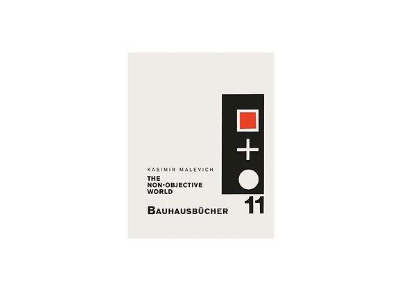 Kasimir Malevich The Non-objective World (Bauhausbücher 11)