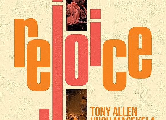 Tony Allen, Hugh Masekela - Rejoice