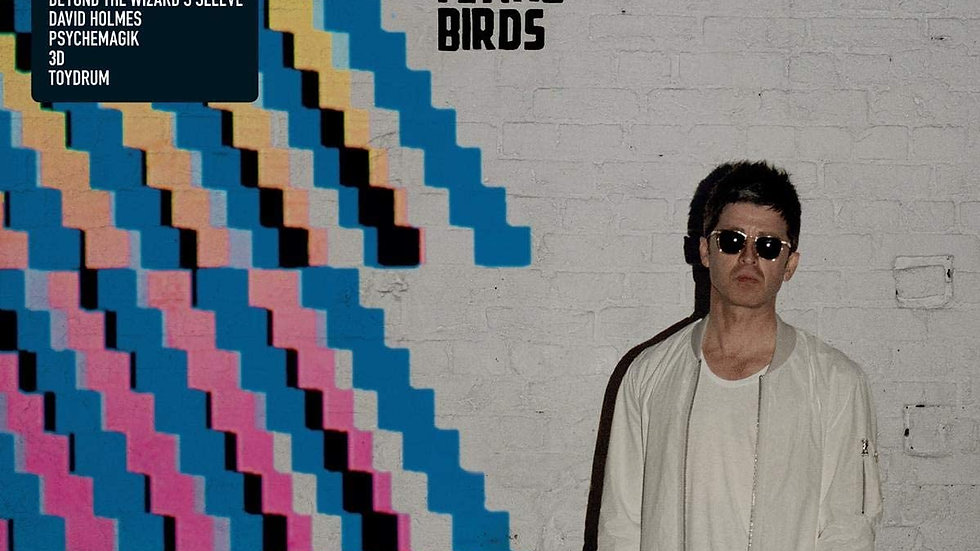 Noel Gallagher's High Flying Birds – Where The City Meets The Sky : Chasing Yes