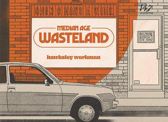 Hawksley Workman – Median Age Wasteland