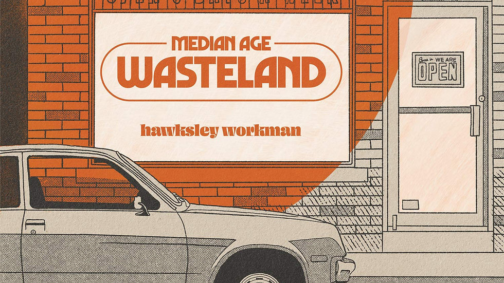 Hawksley Workman ‎– Median Age Wasteland