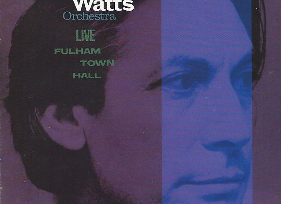 The Charlie Watts Orchestra – Live At Fulham Town Hall