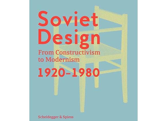 Kristi Krasnyanskaya - Soviet Design : From Constructivism to Modernism