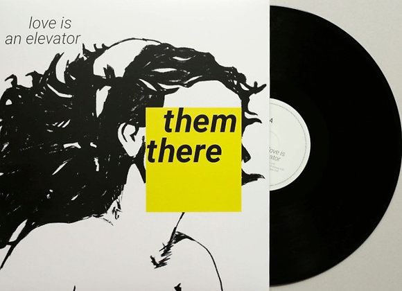 Them There – Love Is An Elevator