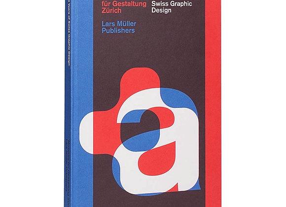 100 Years of Swiss Design