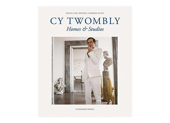 Cy Twombly - Homes & Studios (paperback)
