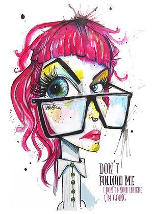 Don't Follow Me - Paper print