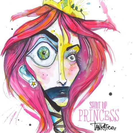 Shut Up Princess