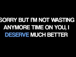 Am I wasting my time with you ?