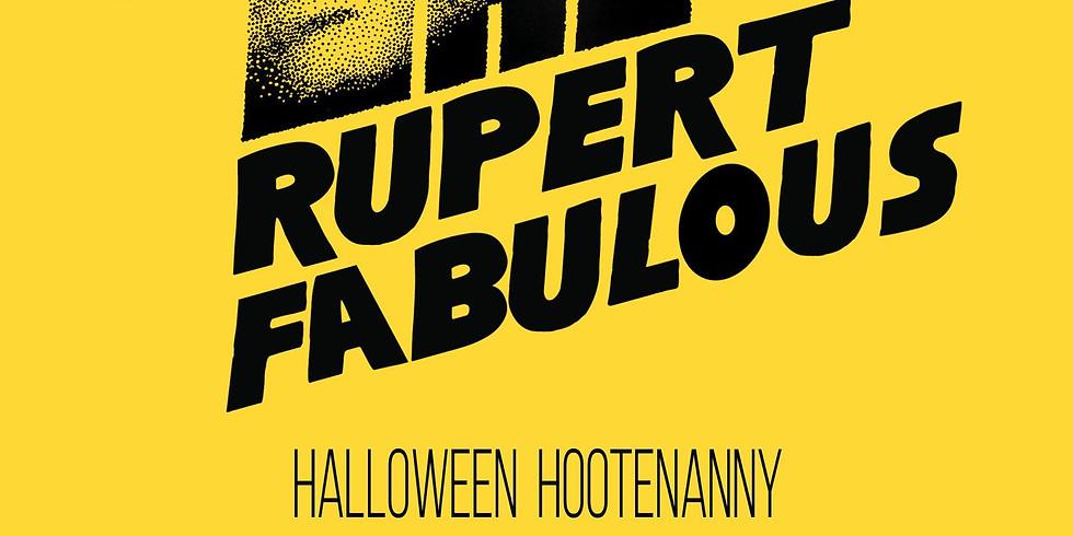 Rupert Fabulous ( Halloween Hootenanny )