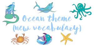 Ocean theme new vocabulary