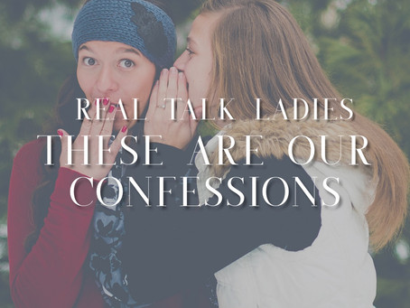 These are Our Confessions