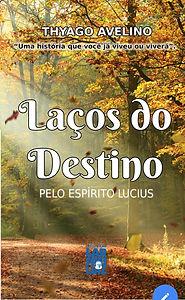 CAPA_DO_LIVRO_LAÇOS_DO_DESTINO.jpg