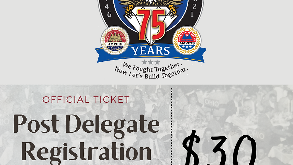 75th State Convention Post Delegate Registration