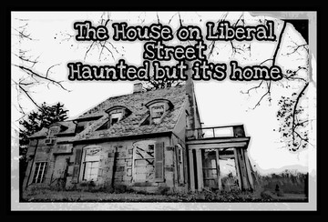 THE HOUSE ON LIBERAL