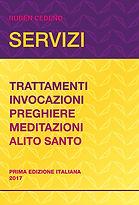 Servizi, Trattamenti, invocazioni, preghiere, meditazioni, alito santo