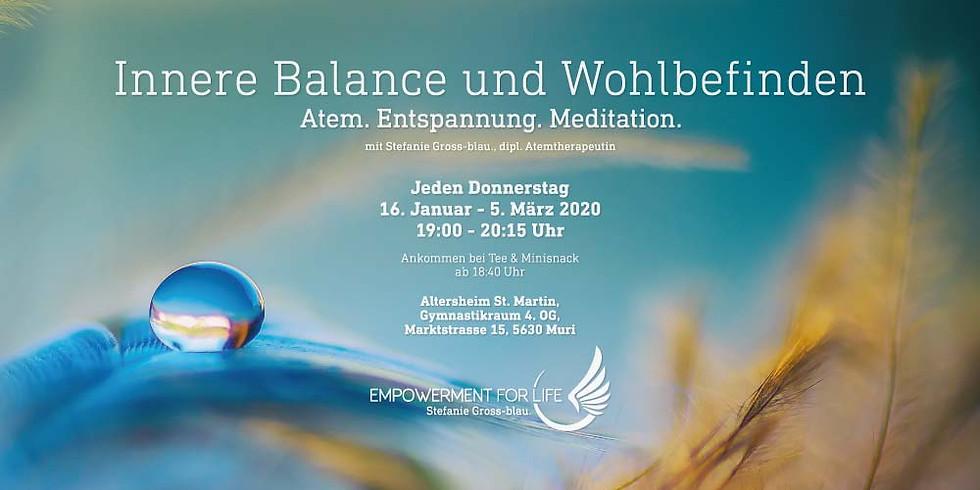 Innere Balance und Wohlbefinden (Jeden Donnerstag, 16. Januar - 5. März)