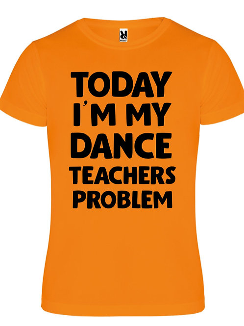 Dance teachers problem tee - Orange