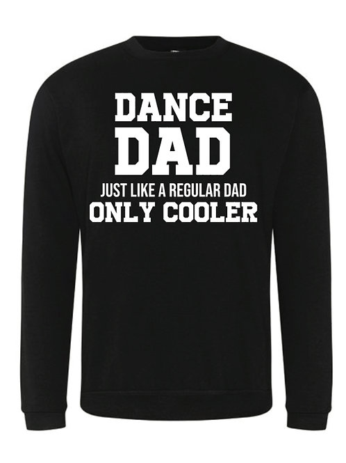 Cool Dance Dad Sweatshirt