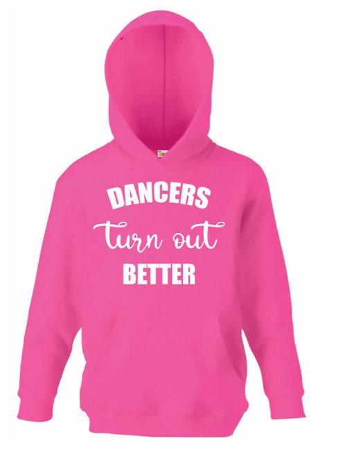 Dancers Turnout better - hoodie