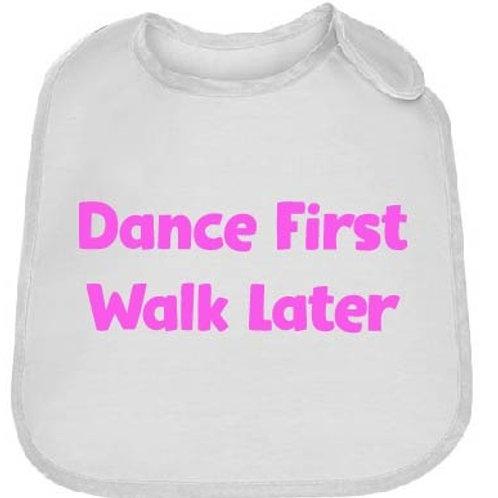 Dance First Baby Bib