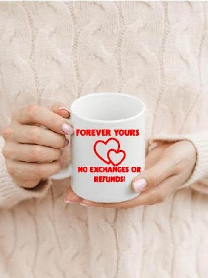 Forever Yours mug