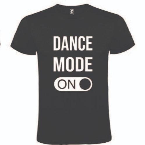 Dance Mode On - tshirt