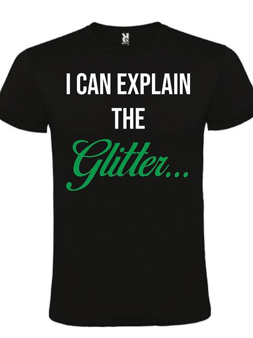 I Can explain the Glitter T-Shirt