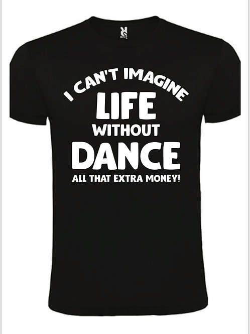 Life Without Dance T-Shirt